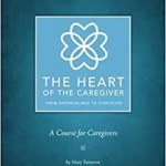 The Heart of the Caregiver